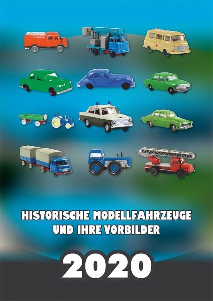 """Kalender """"Historische Modellfahrzeuge und ihre Vorbilder"""" 2020"""