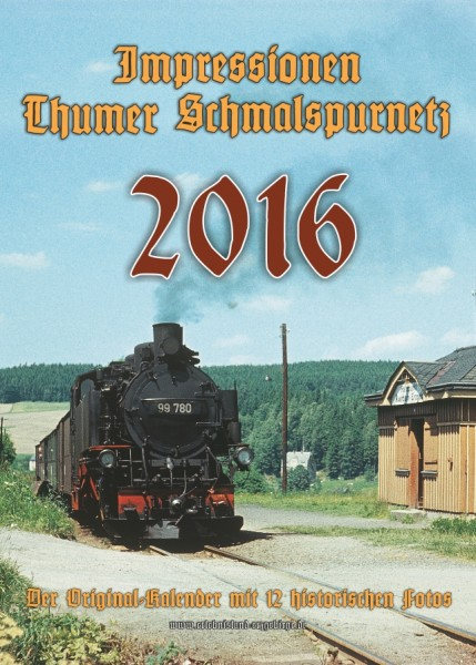 """Kalender """"Thumer Schmalspurnetz 2016"""""""