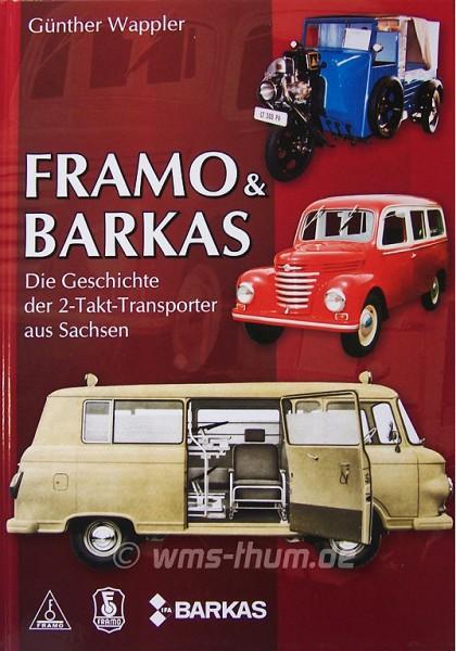 """""""Framo & Barkas - Die Geschichte der 2-Takt-Transporter"""""""