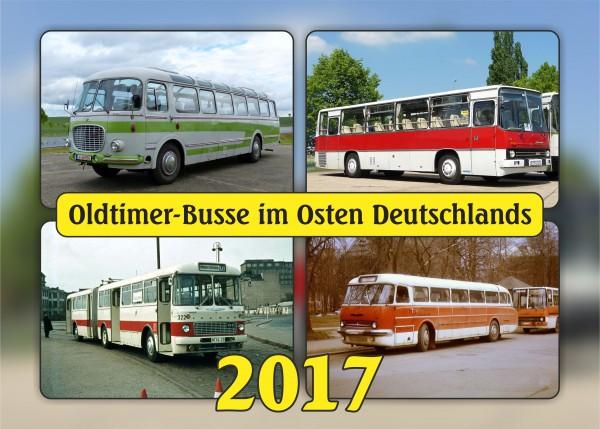 """Kalender """"Oldtimer-Busse im Osten Deutschlands 2017"""""""