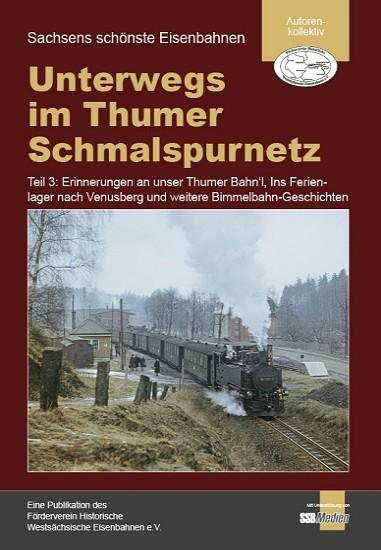 """Teil 3: Broschüre """"Unterwegs im Thumer Schmalspurnetz"""""""