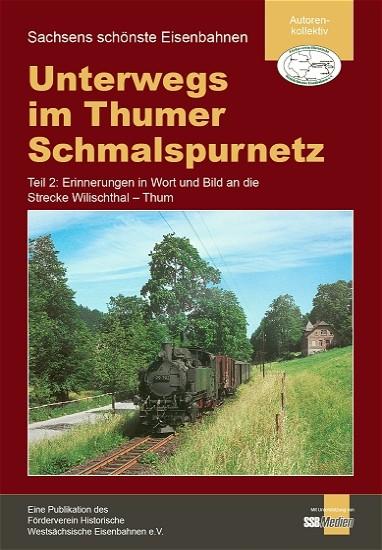 """Teil 2: Broschüre """"Unterwegs im Thumer Schmalspurnetz"""""""